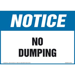 Notice: No Dumping - OSHA Sign