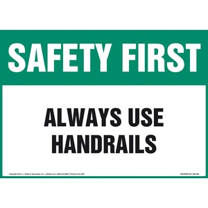 Safety First: Always Use Handrails - OSHA Sign