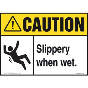 Caution: Slippery When Wet - ANSI Sign