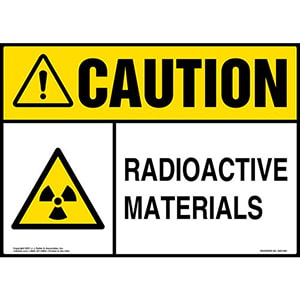 Caution: Radioactive Materials Sign - ANSI