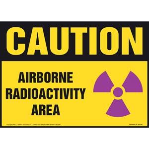 Caution: Airborne Radioactivity Area Sign - OSHA