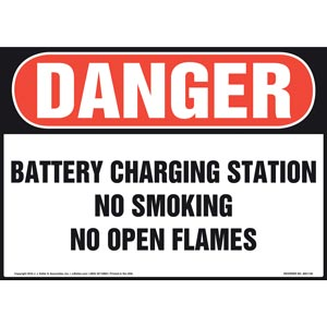 Danger: Battery Charging Station No Smoking No Open Flames - OSHA Sign