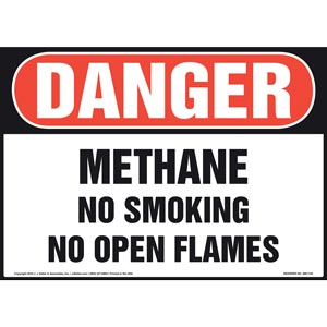 Danger: Methane No Smoking No Open Flames - OSHA Sign