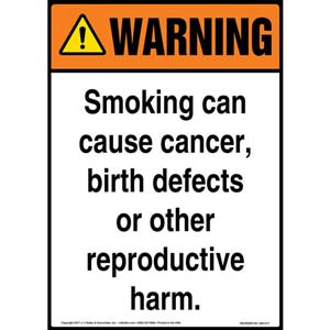 Warning: Smoking Can Cause Cancer, Birth Defects, Reproductive Harm Sign - ANSI
