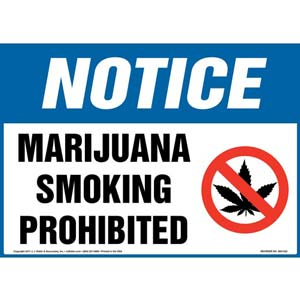Notice: Marijuana Smoking Prohibited Sign with Icon - OSHA