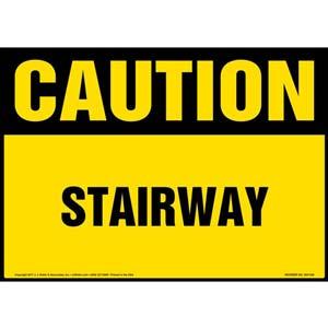 Caution: Stairway - OSHA Sign
