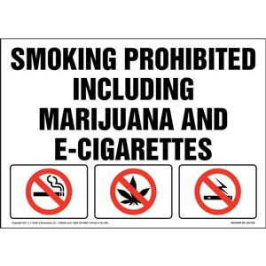 Smoking Prohibited Including Marijuana and E-Cigarettes Sign