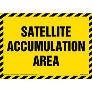 Satellite Accumulation Area - Sign