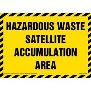 Hazardous Waste Satellite Accumulation Area - Sign