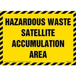 Hazardous Waste Satellite Accumulation Area - Sign