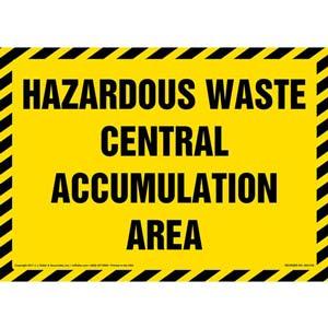 Hazardous Waste Central Accumulation Area - Sign