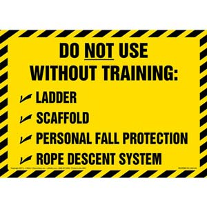 Do Not Use Without Training - Sign