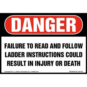 Danger: Failure To Follow Ladder Instructions Could Result In Injury/Death Label - OSHA