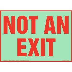Not An Exit Sign - Glow In The Dark Background