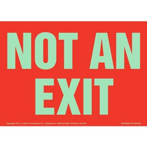 Not An Exit Sign - Red, Glow In The Dark