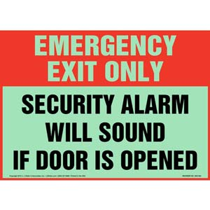 Emergency Exit: Security Alarm Will Sound If Door Is Opened Sign - Glow In The Dark