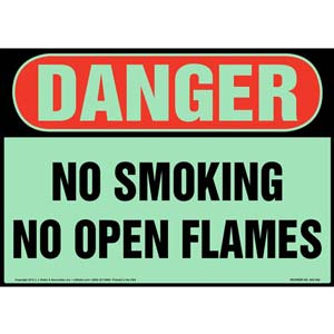 Danger: No Smoking/Open Flames Sign - OSHA, Glow In The Dark