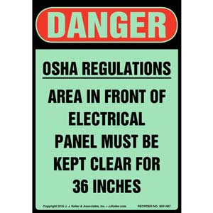 Danger: OSHA Regulations, Electrical Panel Must Be Kept Clear Sign - Glow In The Dark