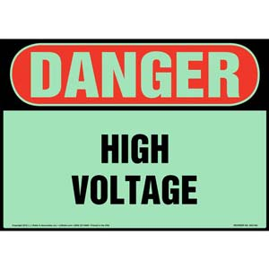 Danger: High Voltage Sign - OSHA, Glow In The Dark