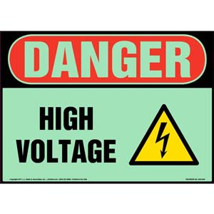 Danger: High Voltage Sign with Icon - OSHA, Glow In The Dark