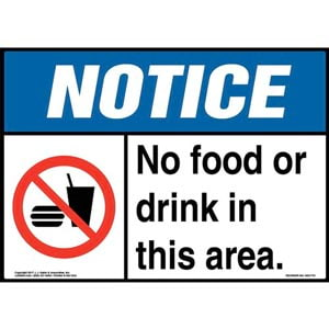 Notice: No Food Or Drink In This Area Sign with Icon - ANSI