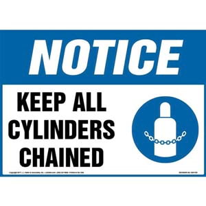 Notice: Keep All Cylinders Chained Sign with Icon - OSHA