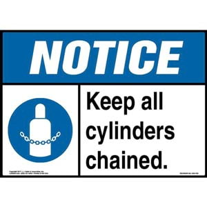 Notice: Keep All Cylinders Chained Sign with Icon - ANSI
