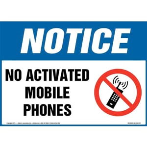 Notice: No Activated Mobile Phones Sign with Icon - OSHA