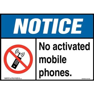 Notice: No Activated Mobile Phones Sign with Icon - ANSI