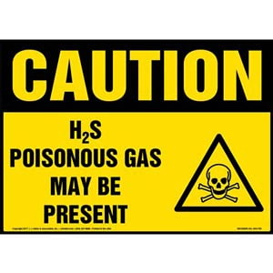 Caution: H2S Poisonous Gas May Be Present Sign with Icon - OSHA
