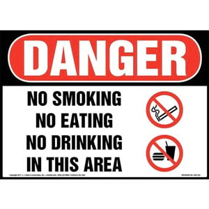 Danger: No Smoking No Eating No Drinking In This Area Sign with Icon - OSHA