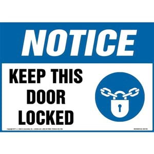Notice: Keep This Door Locked Sign with Icon - OSHA