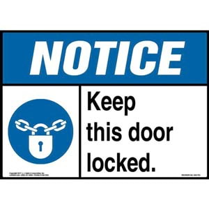 Notice: Keep This Door Locked Sign with Icon - ANSI