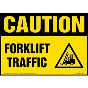Caution: Forklift Traffic Sign with Icon - OSHA