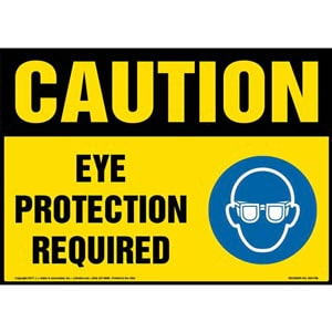 Caution: Eye Protection Required Sign with Icon - OSHA