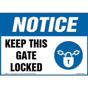 Notice: Keep This Gate Locked Sign with Icon - OSHA