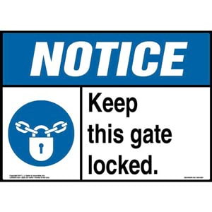 Notice: Keep This Gate Locked Sign with Icon - ANSI