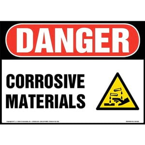 Danger: Corrosive Materials Sign with Icon - OSHA