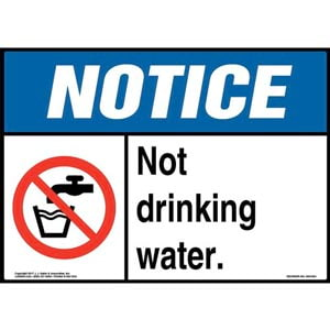 Notice: Not Drinking Water Sign with Icon - ANSI