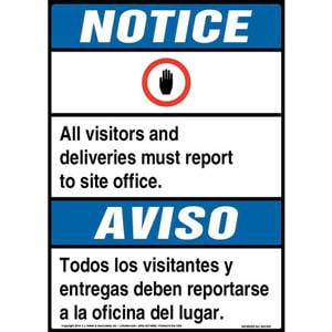 Notice: All Visitors, Deliveries Must Report To Site Office Bilingual Sign with Icon - ANSI
