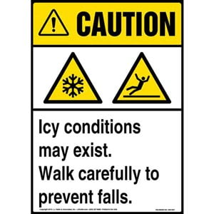 Caution: Icy Conditions May Exist, Walk Carefully Sign with Icons - ANSI