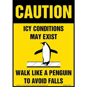 Caution: Icy Conditions May Exist, Walk Like A Penguin Sign with Icon - OSHA