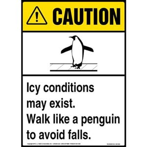 Caution: Icy Conditions May Exist, Walk Like A Penguin Sign with Icon - ANSI