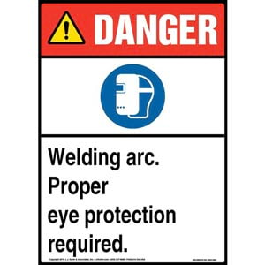 Danger: Welding Arc, Eye Protection Required Sign with Icon - ANSI