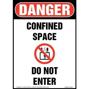 Danger: Confined Space, Do Not Enter Sign with Icon - OSHA