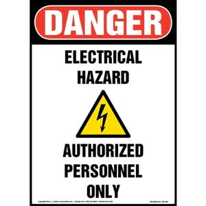 Danger: Electrical Hazard, Authorized Personnel Only Sign with Icon - OSHA