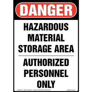 Danger: Hazardous Material Storage Area, Authorized Personnel Only Sign - OSHA