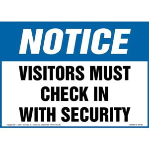 Notice: Visitors Must Check In With Security Sign - OSHA
