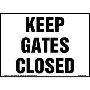 Keep Gates Closed Sign - Landscape