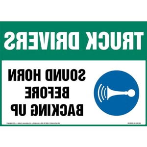 Truck Drivers: Sound Horn Before Backing Up Sign with Icon - Mirror Image